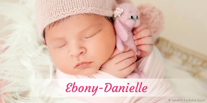 Name Ebony-Danielle als Bild