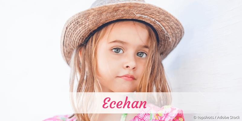 Name Ecehan als Bild