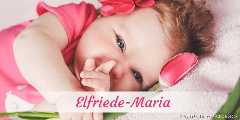 Name Elfriede-Maria als Bild