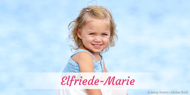 Name Elfriede-Marie als Bild