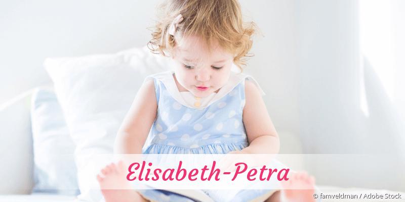 Name Elisabeth-Petra als Bild