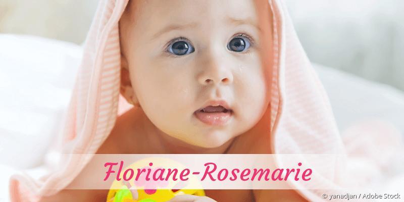 Name Floriane-Rosemarie als Bild
