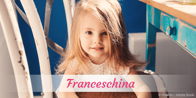 Name Franceschina als Bild