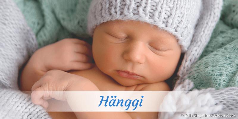 Name Hänggi als Bild