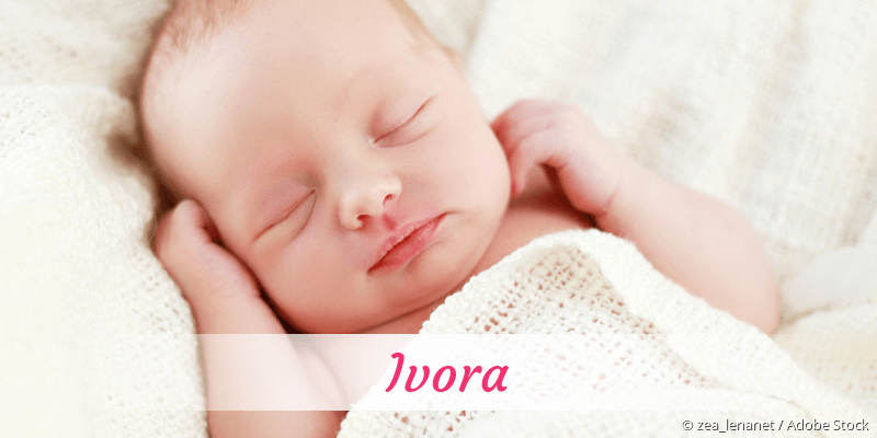 Name Ivora als Bild