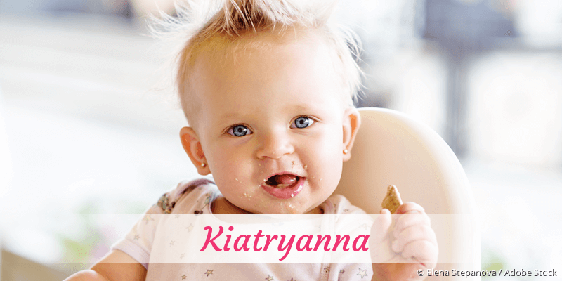 Name Kiatryanna als Bild