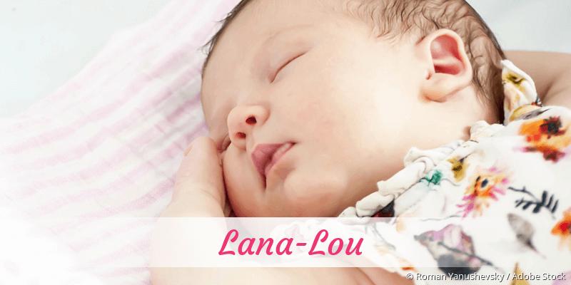 Name Lana-Lou als Bild