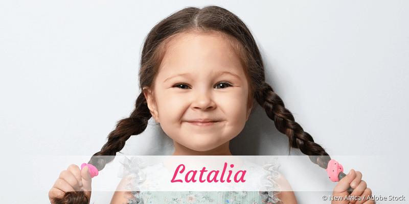 Name Latalia als Bild
