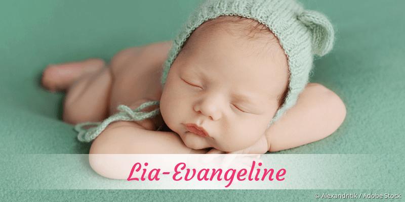 Name Lia-Evangeline als Bild