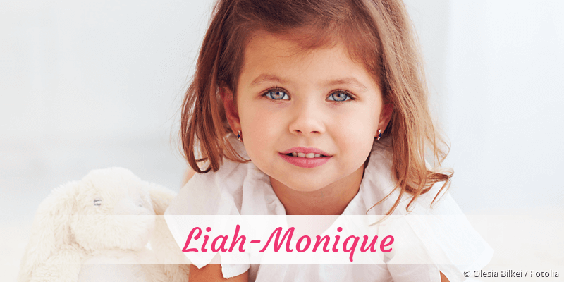 Name Liah-Monique als Bild