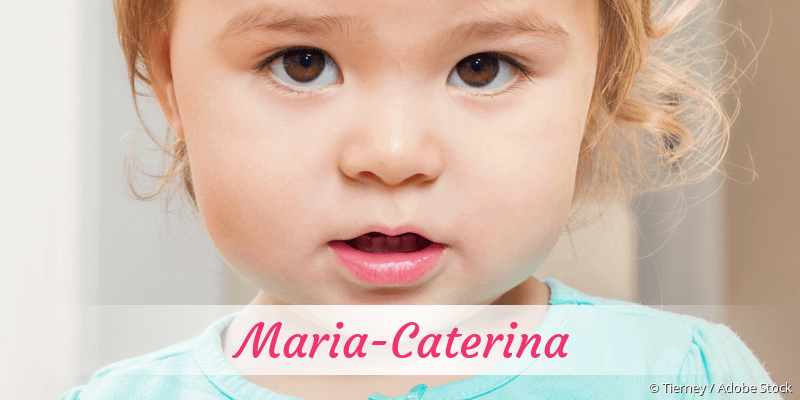 Name Maria-Caterina als Bild