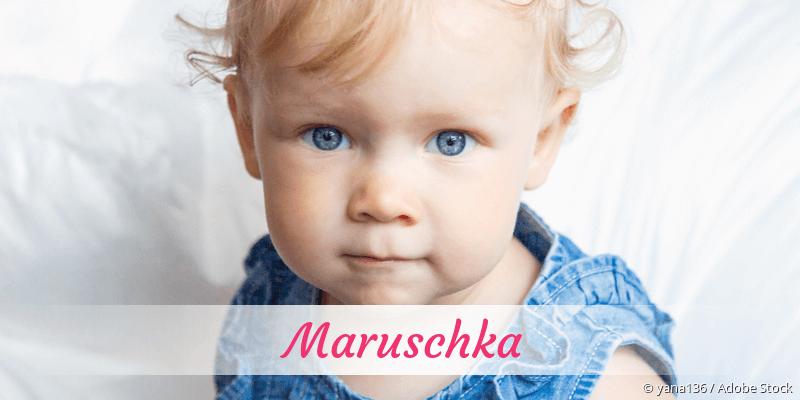 Name Maruschka als Bild