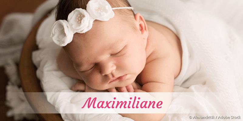 Name Maximiliane als Bild