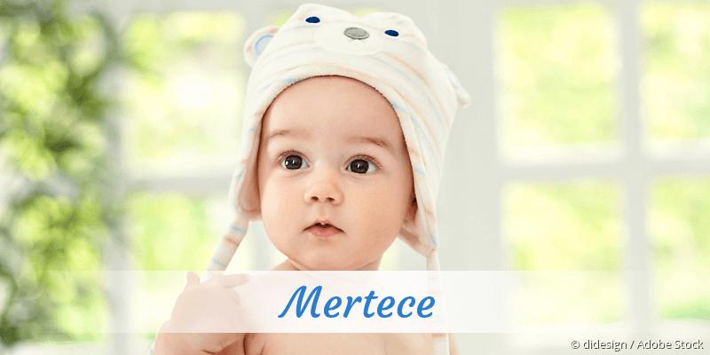 Name Mertece als Bild