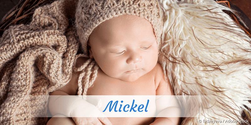 Name Mickel als Bild