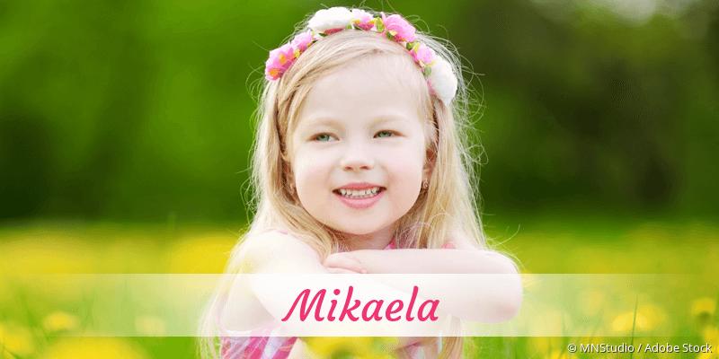 Name Mikaela als Bild