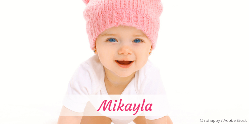 Name Mikayla als Bild