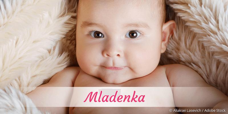 Name Mladenka als Bild