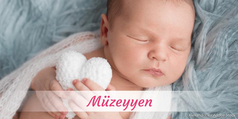 Name Müzeyyen als Bild