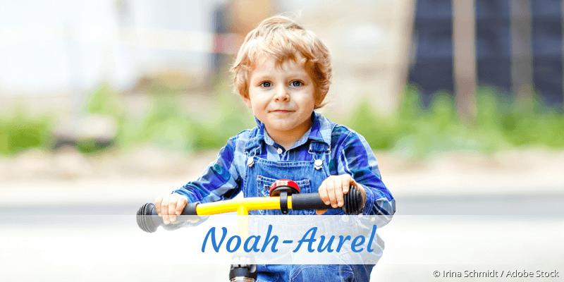Name Noah-Aurel als Bild