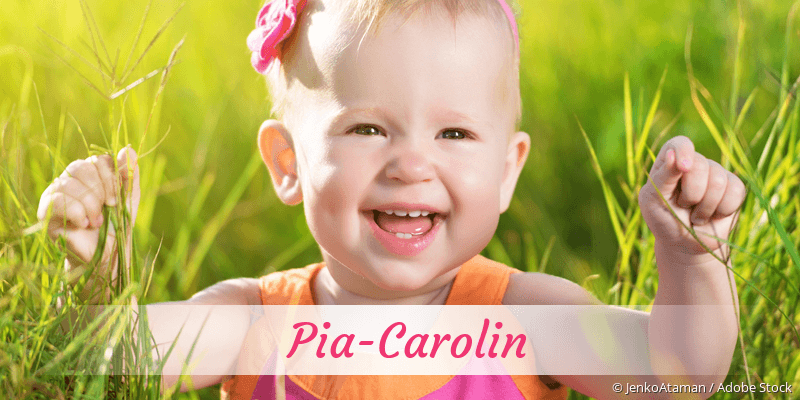 Name Pia-Carolin als Bild