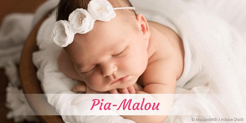 Name Pia-Malou als Bild