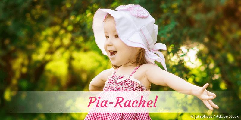 Name Pia-Rachel als Bild