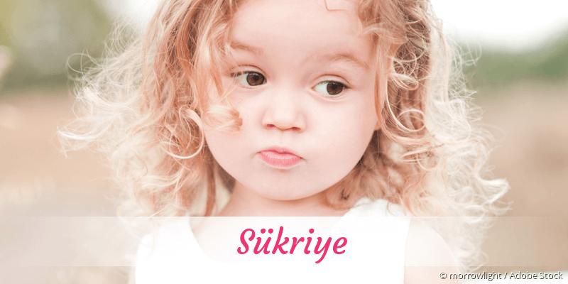 Name Sükriye als Bild