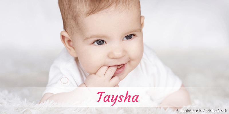 Name Taysha als Bild