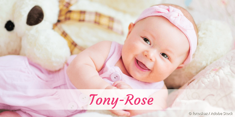 Name Tony-Rose als Bild