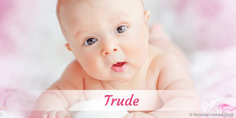 Name Trude als Bild