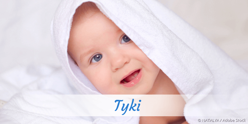 Name Tyki als Bild