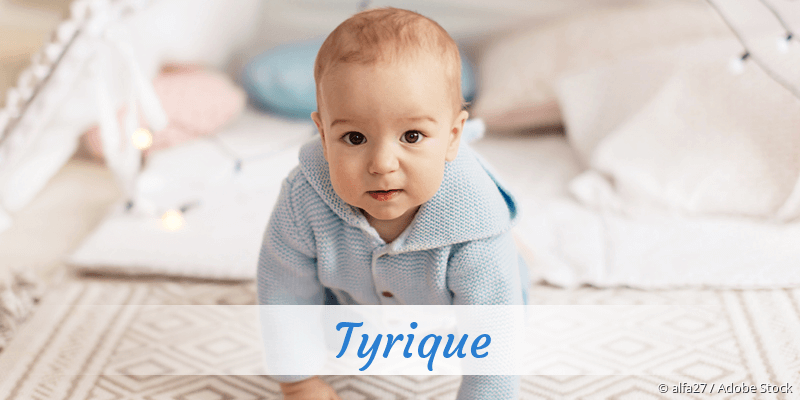 Name Tyrique als Bild
