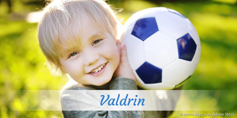 Name Valdrin als Bild