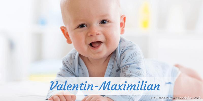 Name Valentin-Maximilian als Bild