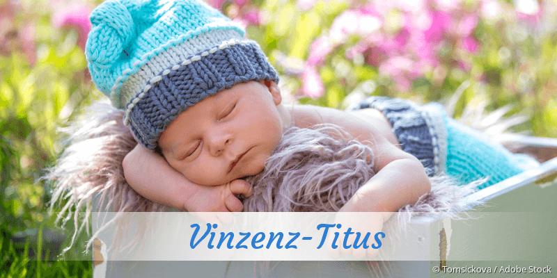 Name Vinzenz-Titus als Bild