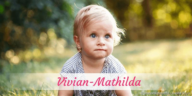 Name Vivian-Mathilda als Bild
