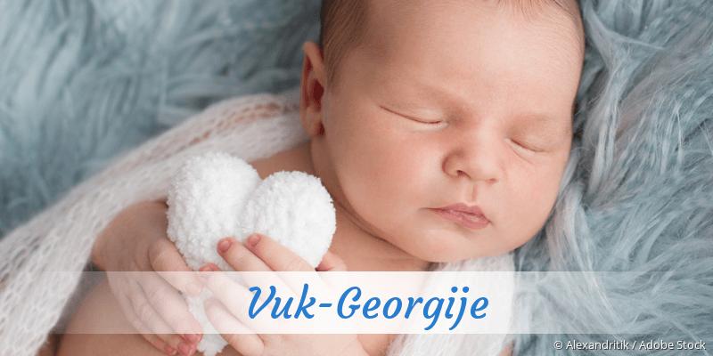 Name Vuk-Georgije als Bild
