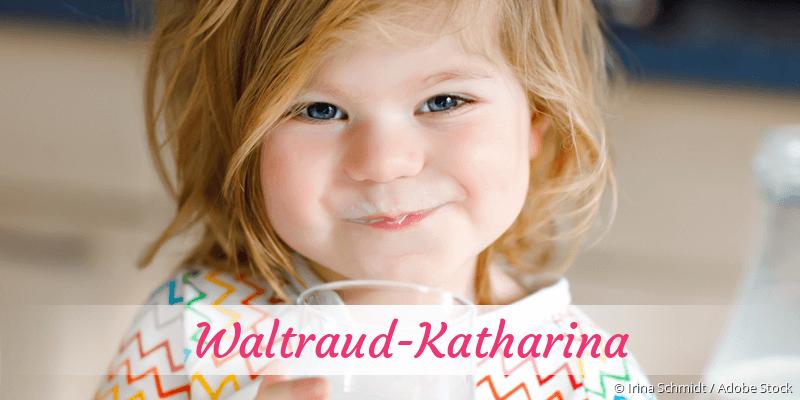 Name Waltraud-Katharina als Bild