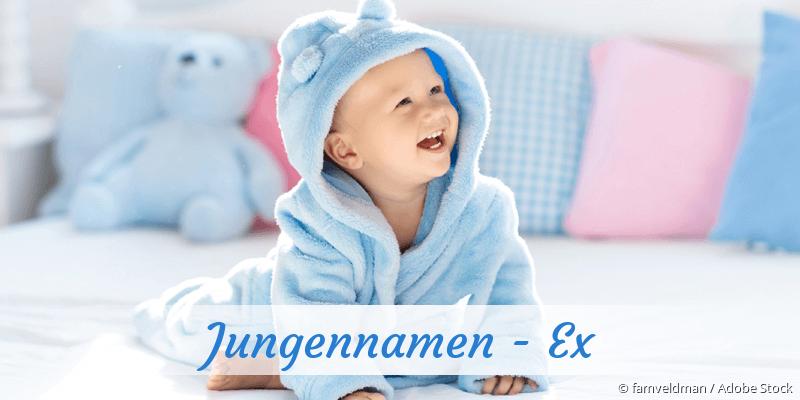 Jungennamen mit Ex