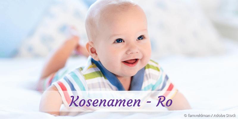 Kosenamen mit Ro