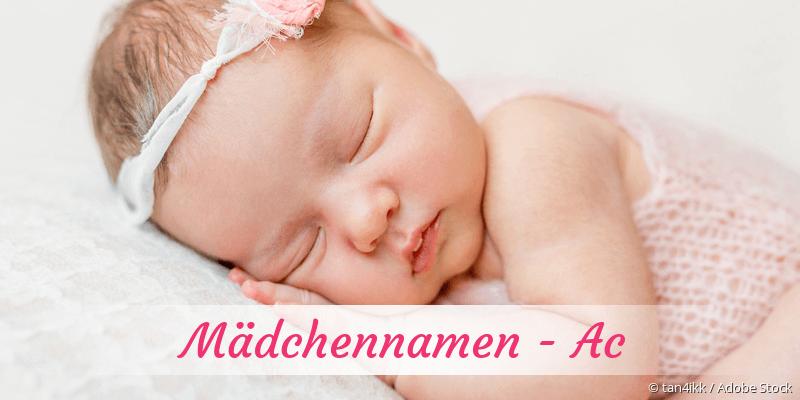 Mädchennamen mit Ac
