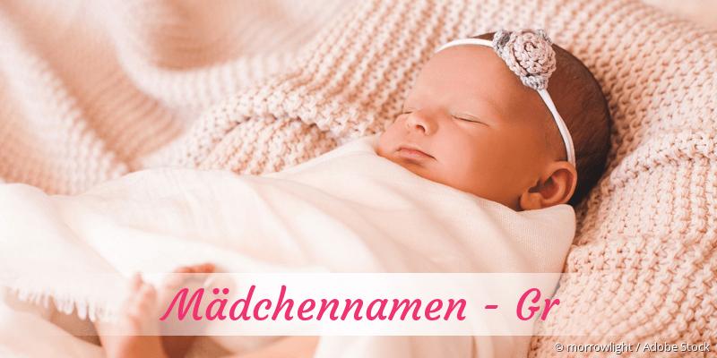 Mädchennamen mit Gr