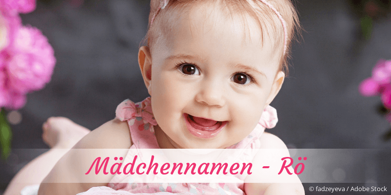 Mädchennamen mit Rö