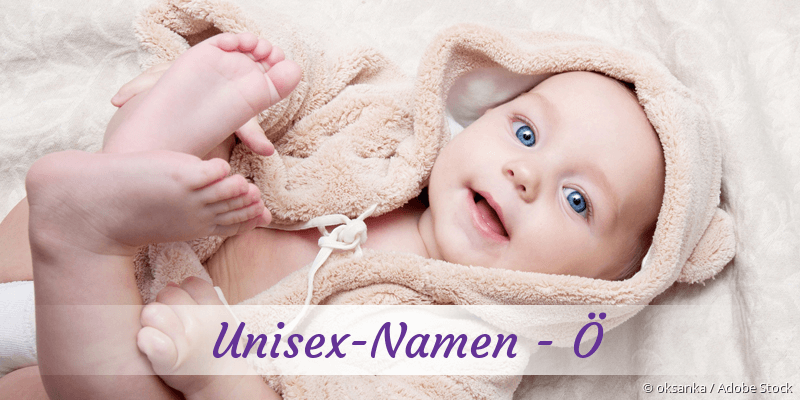 Unisex-Namen mit Ö